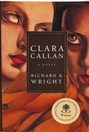 Clara Callan by Richard B Wright